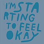 Im Starting to Feel Okay Vol.4 Mixed By KZA