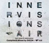 Five Years Of Innervisions Compiled & Mixed By Dixon × Air
