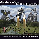 The Orb and Youth presents Impossible Oddities
