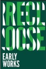 Recloose - Early Works