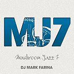 DJ Mark Farina - Mushroom Jazz 7