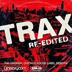 Trax Re-Edited The Original Chicago House Label Reborn