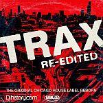 Trax Re-Edited The Original Chicago House Label Reborn