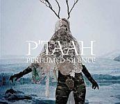 P'Taah - Perfumed Silence