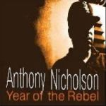 Anthony Nicholson - Year Of The Rebel