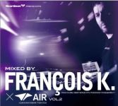 Heartbeat Presents Mixed By Francois K.×AIR Vol.2