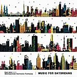 Ken Ishii presents Metropolitan Harmonic Formulas - Music For Daydreams