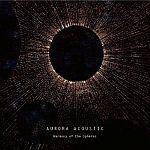 Aurora Acoustic - Harmony of the Spheres