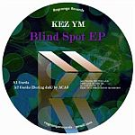 Kez YM - Blind Spot EP