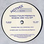 Virgo Four Merwyn - Where Are You EP
