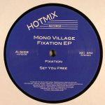 Mono Village - Fixation EP