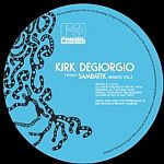 Kirk Degiorgio Presents Sambatek - The Remixes Vol. 2