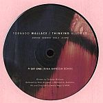 Tornado Wallace - Thinking Allowed (Remixed)