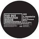 Far Out Monster Disco Orchestra - Vendetta
