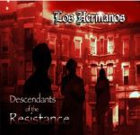 Los Hermanos - Descendants Of The Resistance