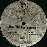 Kez YM - Root Bound EP
