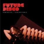 Future Disco Vol. 7 - Til The Lights Come Up