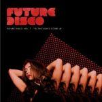 Future Disco Vol. 7 - Til The Lights Come Up