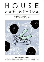 HOUSE definitive 1974-2014