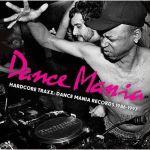 Hardcore Traxx Dance Mania Records 1986-1997