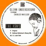 Glenn Underground Featuring Charles Matlock - The Isms