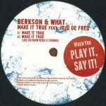 Berkson & What Feat. JoJo De Freq - Make It True