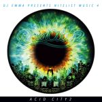 DJ Emma Presents Nitelist Music 4 Acid City 2