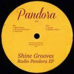Shine Grooves - Radio Pandora EP