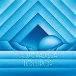 Jose Padilla - Lollipop