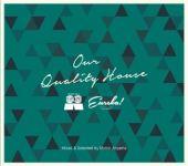 Midori Aoyama - Local Talk vs EUREKA! - Our Quality House