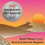 Daniel Wang - Everybody Get Dancin - Daniel Wangs Personal West End Megamix