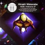 Hiroshi Watanabe - Multiverse EP