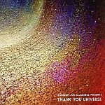 Joaquin Joe Claussell - Thank You Universe