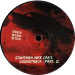 Stuntman Mike Cars Soundtrack (Part.2)