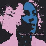 Virginia - Fierce For The Night