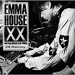 EMMA HOUSE XX Non Stop Mixed By DJ EMMA 30th Anniversary