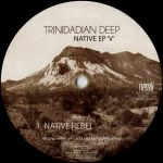 Trinidadian Deep - Native EP V