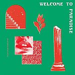 Welcome To Paradise (Italian Dream House 89-93)