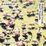 Fred P. - Instinctive Rhythms