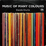 Dazzle Drums - Music Of Many Colors