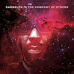 Randolph - In The Company Of Others