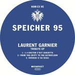 Laurent Garnier - Tribute EP