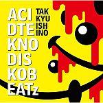 Takkyu Ishino - ACID TEKNO DISKO BEATz