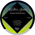 Walter Jones - Instant Gratification