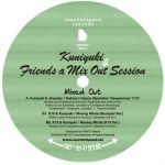 Kuniyuki & Friends A Mix Out Session