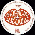 Esteban Adame - Unofficial Discourse EP