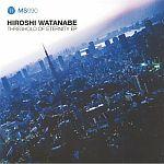 Hiroshi Watanabe - Threshold Of Eternity EP