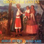 Jorge Reyes, Suso Saiz - Cronica De Castas