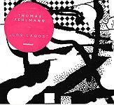 Thomas Fehlmann - Los Lagos