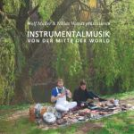 Wolf Muller & Niklas Wandt - Instrumentalmusik Von Der Mitte Der World